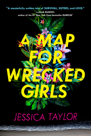 New Release Review: A Map for Wrecked Girls by Jessica Taylor
