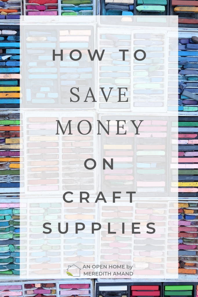How To Save Money on Craft Supplies - Practical tips to save a few dollars when your buying the supplies for your craft project | MeredithAmand.com