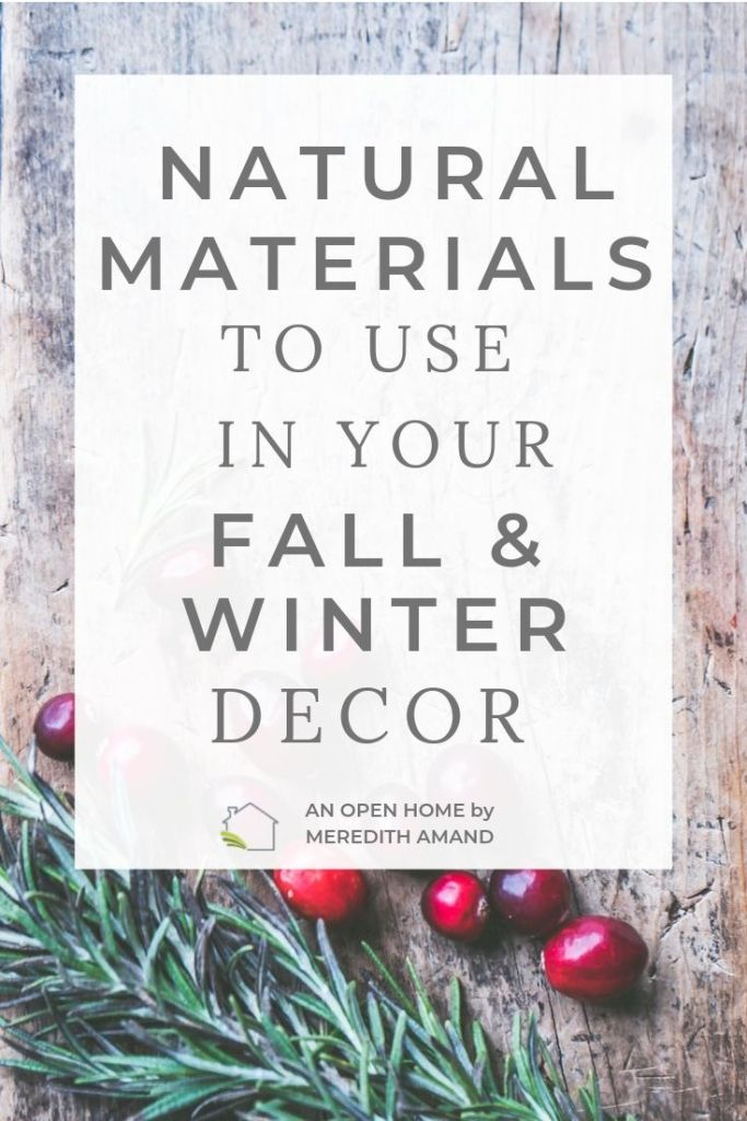 How to Use Natural Materials in Your Home Decor - Over 20 easy rustic additions to your fall and winter home | MeredithAmand.com