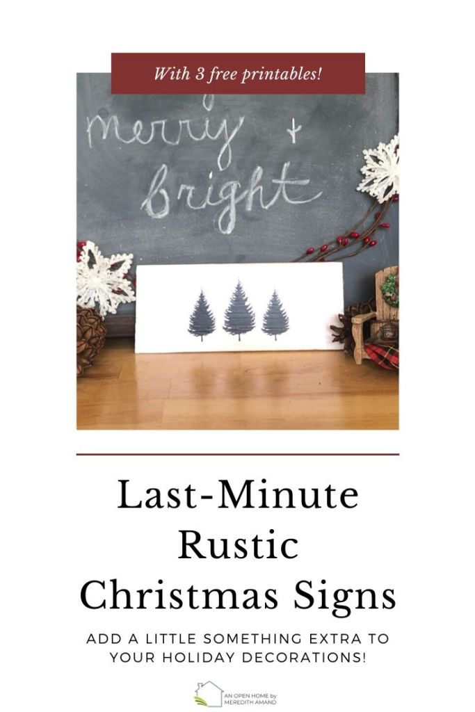 Last-Minute Rustic Christmas Sign - Use my 3 free printables to add some quick and inexpensive holiday decor to your home!   MeredithAmand.com
