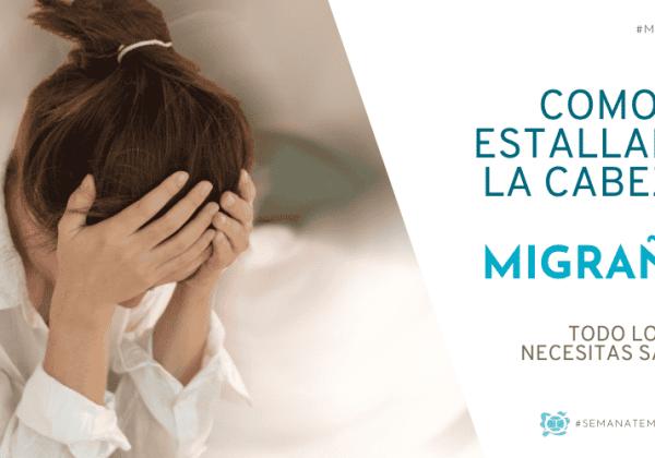 Migraña | Todo lo que necesitas saber