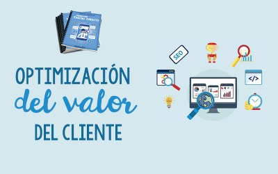 Optimización del Valor del Cliente