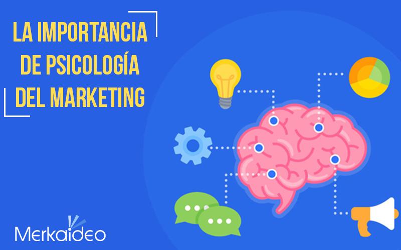 La importancia de Psicología del Marketing
