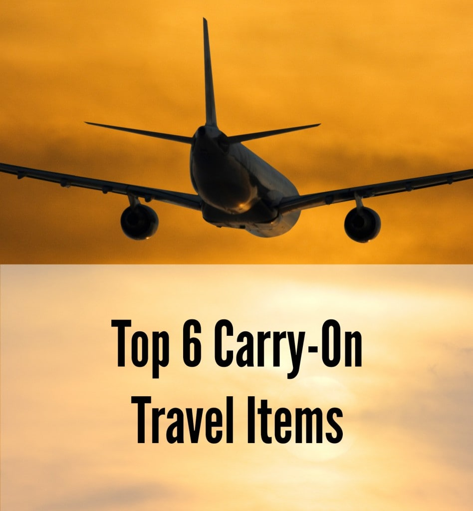 My Top 6 Carry-on Travel Items