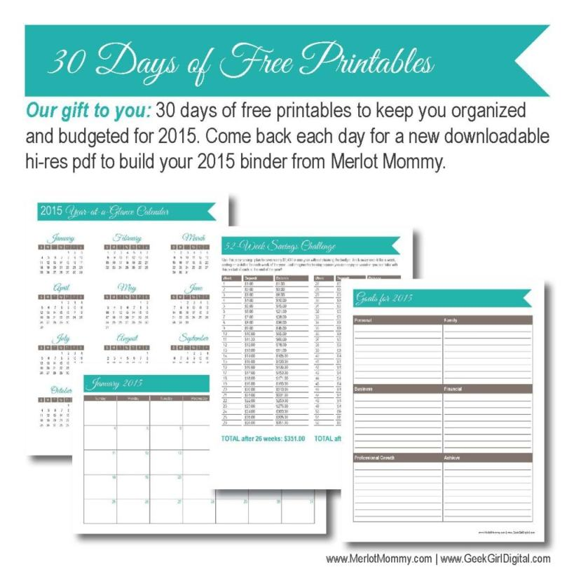 30 days of free printables from MerlotMommy.com and GeekGirlDigital.com