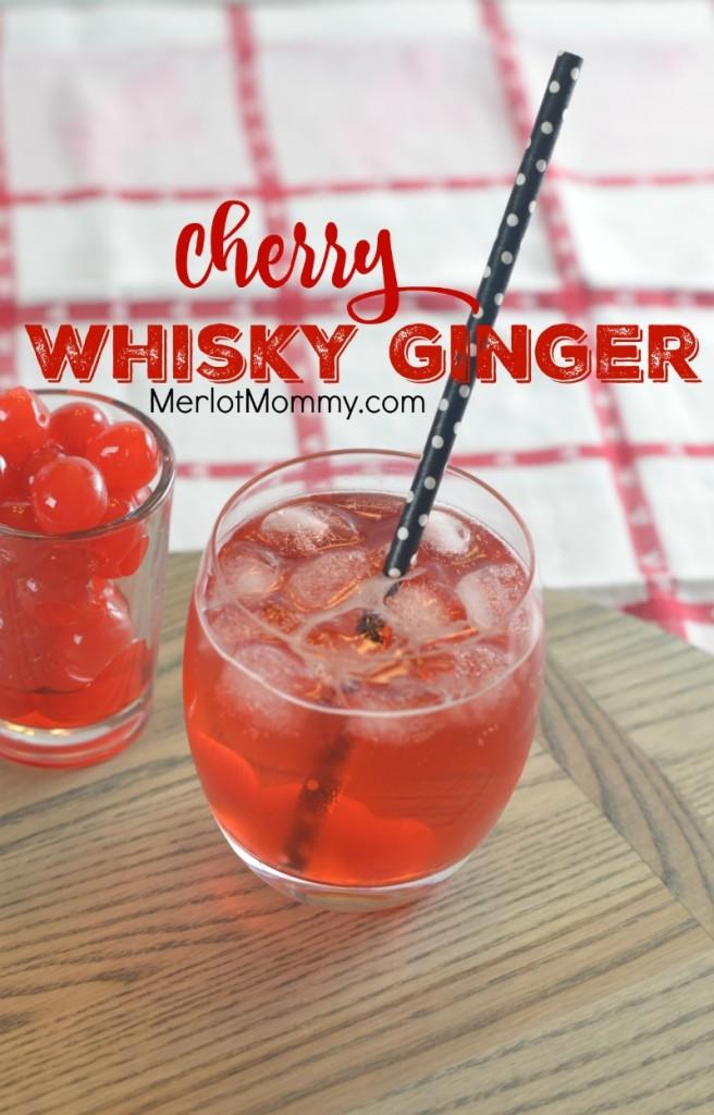 Cherry Whisky Ginger