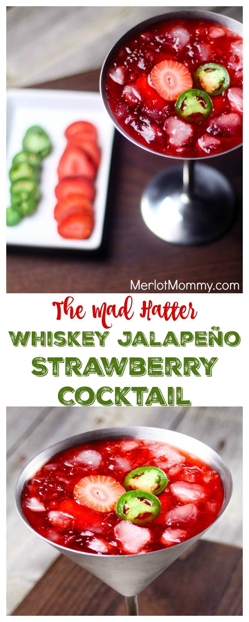 The Mad Hatter: Whiskey Jalapeño Strawberry Cocktail