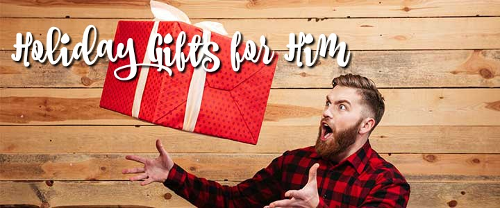 Holiday Gift Guide - 13+ Gifts for Him
