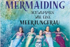 Book about mermaiding by Katrin Gray