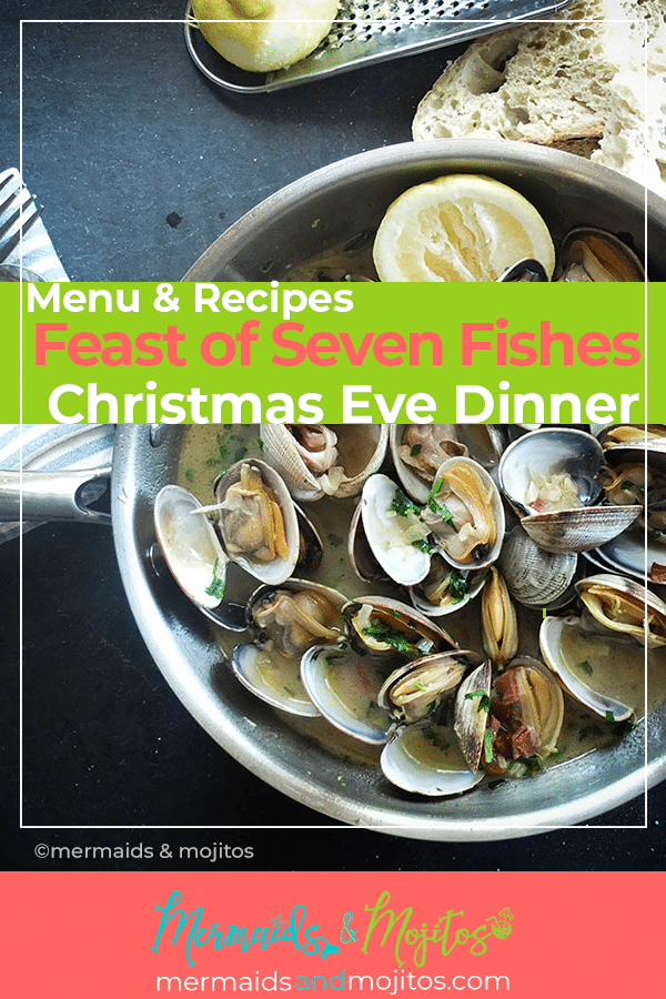 Feast of Seven Fishes Menu and Recipes with Steamed Clams