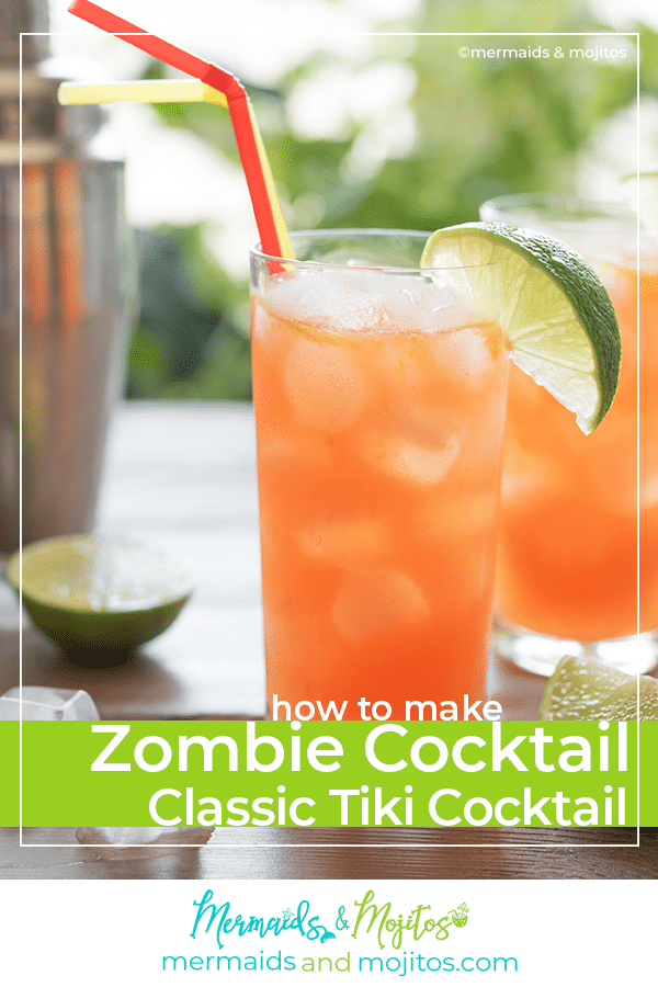 Zombie Cocktail Classic Tiki Cocktail Mermaids Mojitos