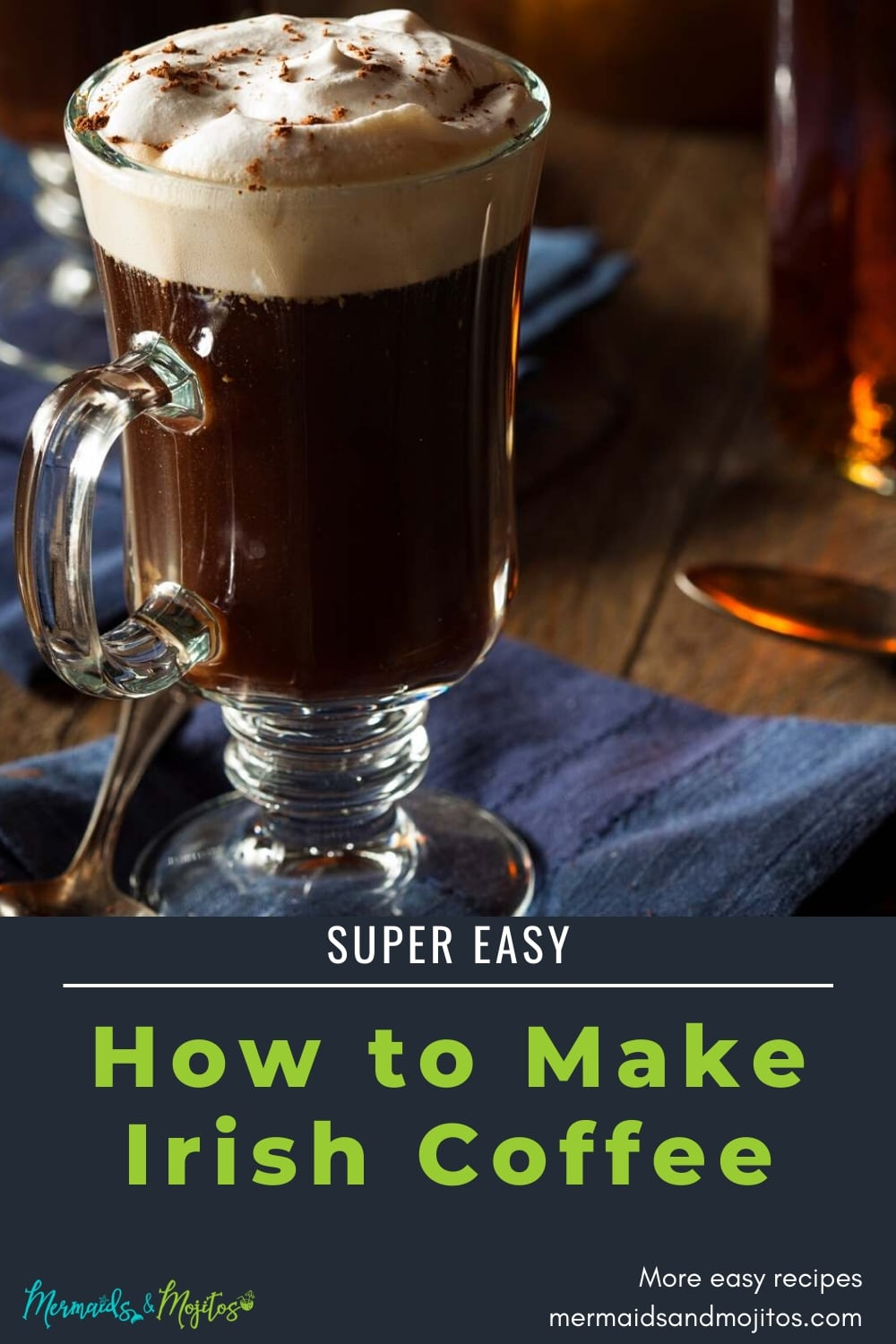 Learn how to make Irish Coffee