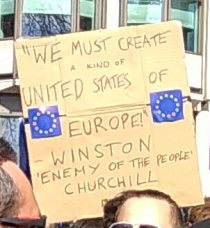 """""""We must create a kind of United States of Europe!"""" -Winston 'enemy of the people' Churchill"""