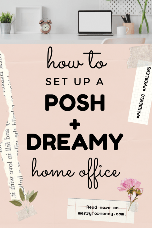 9 Tips To Setting Up a Comfortable & Posh Home Office