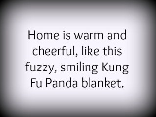 Home is warm and cheerful.