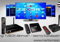 Hangi TVbox Alınmalı? S905 vs S912 Karşılaştırma
