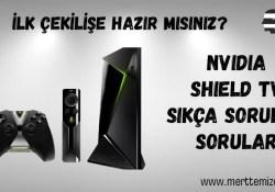 Nvidia Shield Hakkında Sıkça Sorulan Sorular
