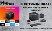 Amazon Fire TV Cube 2 İnceleme – Fire Tvnin Kralı