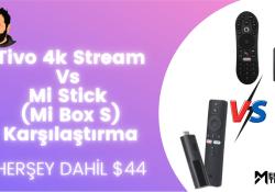 Tivo 4k Stream vs Mi Stick (Mi Box S) Karşılaştırma