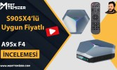 Hem Ucuz Hem Yeni Seri – A95X F4 Android Tvbox İncelemesi