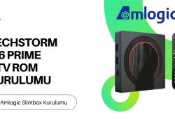 Amlogic Cihazlara Atv Rom Yükleme – Techstorm i96 Prime Slimbox Yükleme