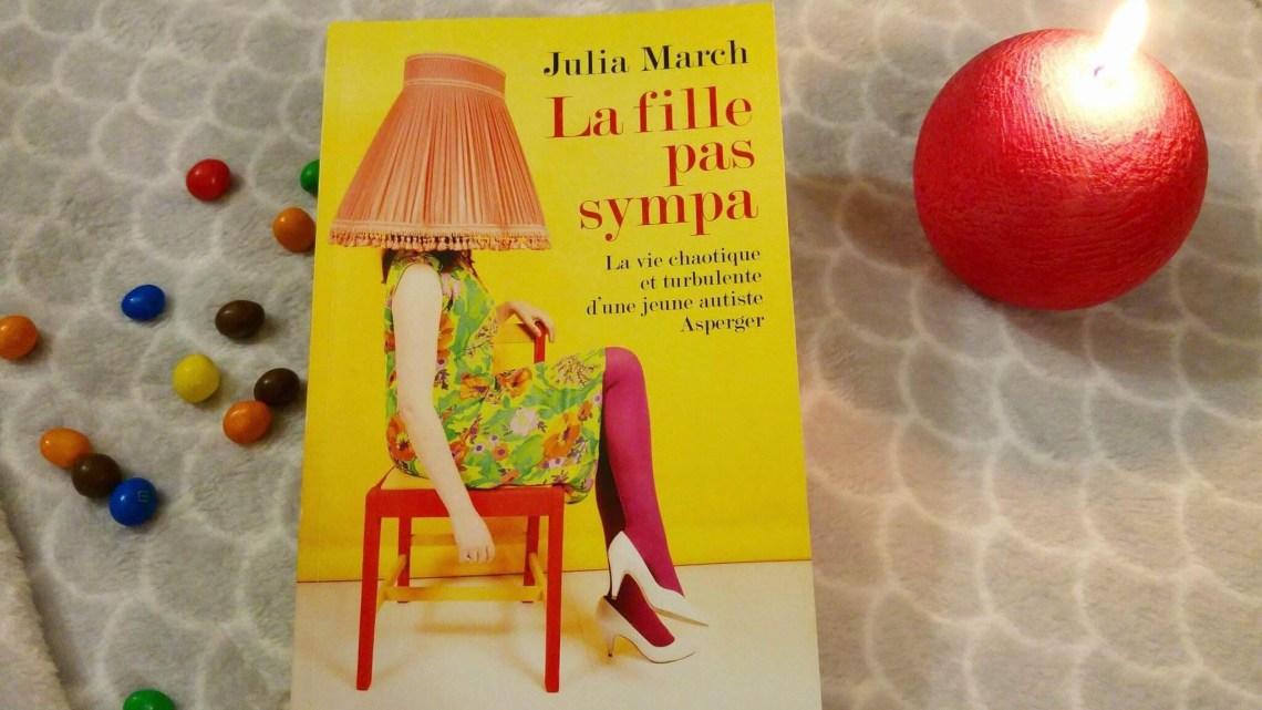 Mon avis sur : La fille pas sympa, de Julia March