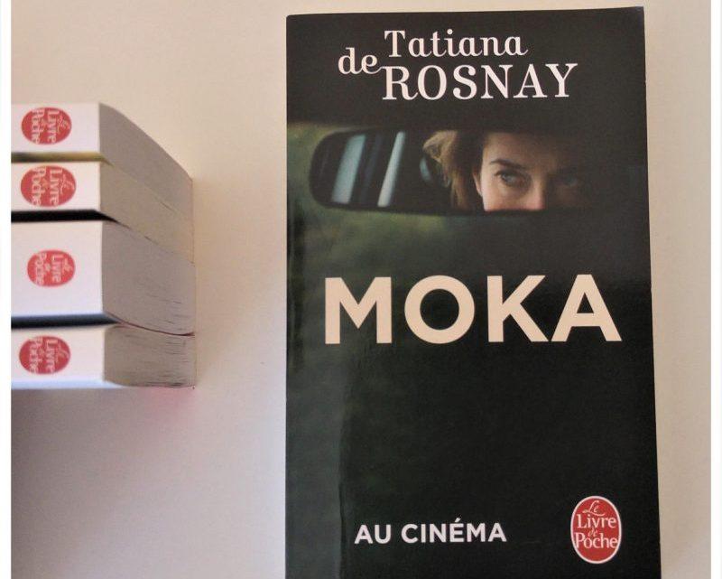 Moka _ Tatiana de Rosnay