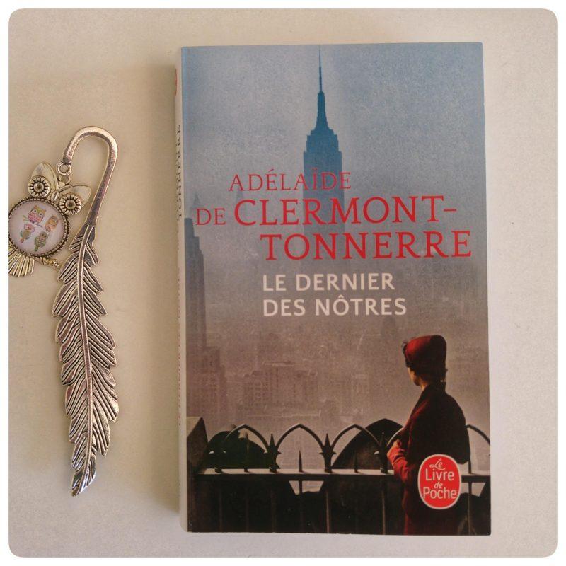 Le Dernier des nôtres _ Adélaïde de Clermont-Tonnerre