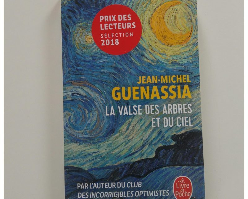 La Valse des arbres et du ciel _ Jean-Michel Guenassia
