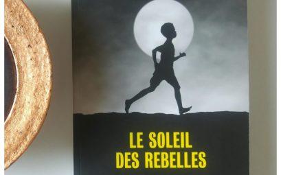 soleil des rebelles