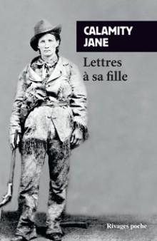 Lettres à sa fille _ Calamity Jane