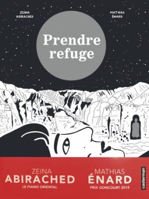 Prendre refuge _ Mathias Enard et Zeina Abirached