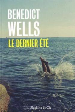 Le dernier été _ Benedict Wells