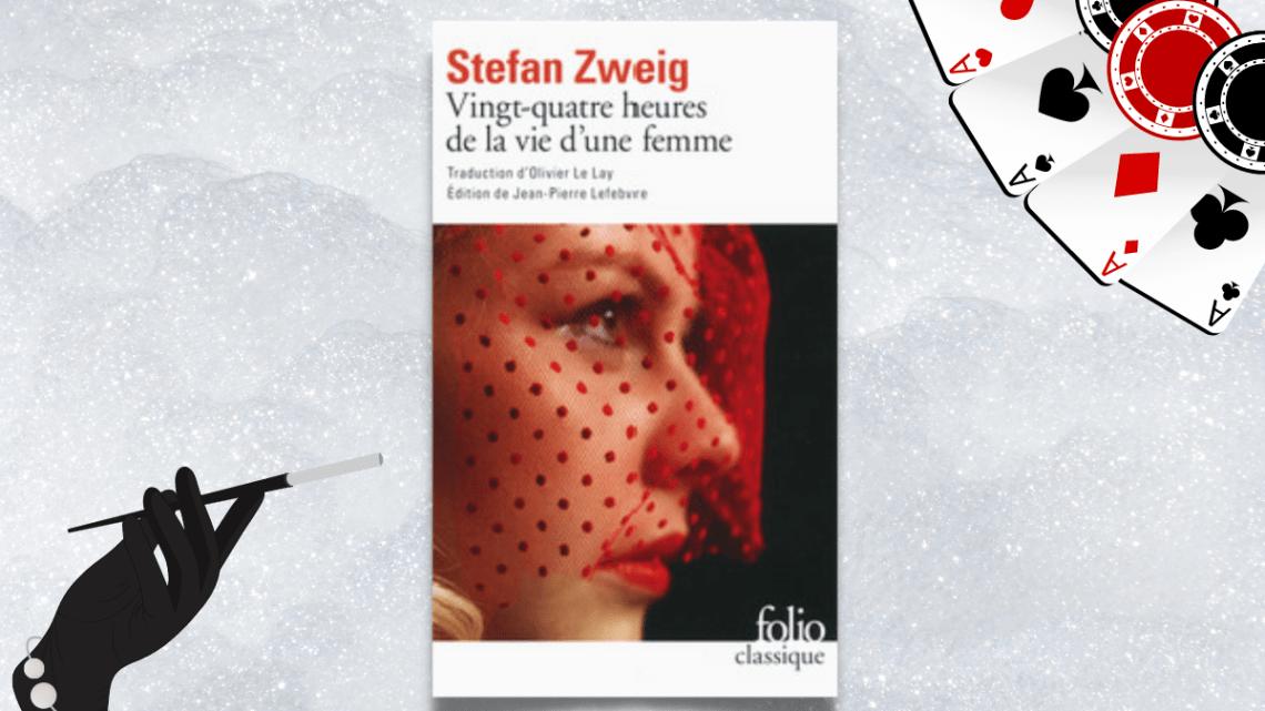 Vingt-quatre heures de la vie d'une femme _ Stefan Zweig