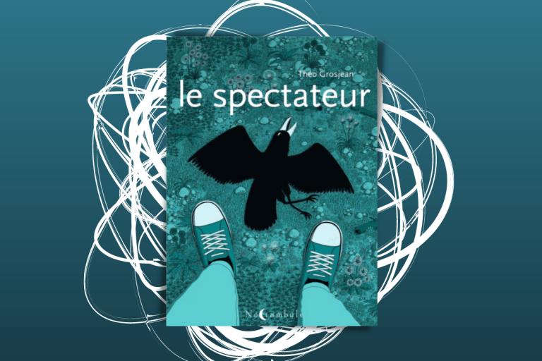 photo de couverture de Le Spectateur _ Théo Grosjean