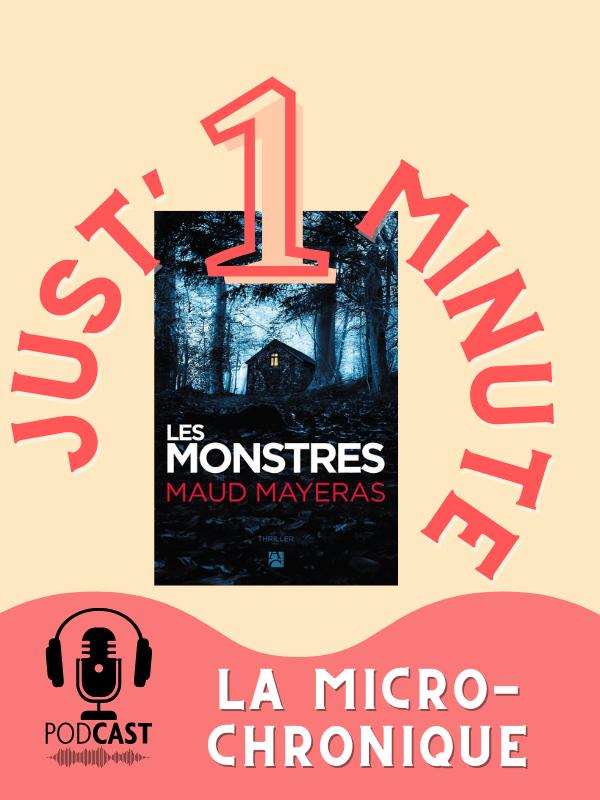 Les monstres, Maud Mayeras - avis lecture - chronique audio - podcast _ anne carrière - livre _ thriller psychologiques