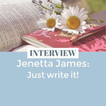 Interview with Jenetta James: Just Write It