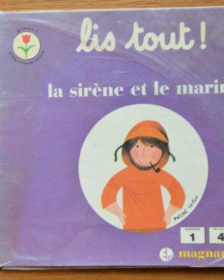Livre de lecture pour enfant. Lis Tout! la sirène et le marin édition Magnard. Gamme 1, niveau 4, progression Tulipe. 1979