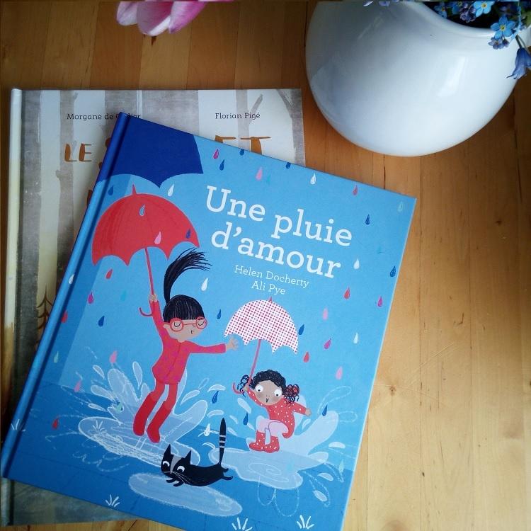 """Nous avons lu """"Une pluie d'amour"""" #DeLaMartinièreJeunesse"""