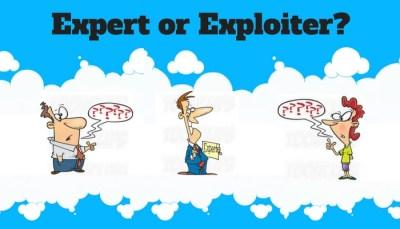 Expert or Exploiter?
