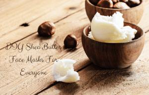 shea butter face masks