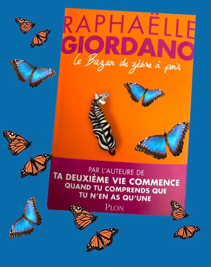 Le bazar du zèbre à pois – Raphaëlle Giordano