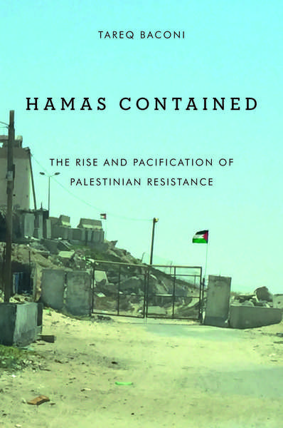 """NEWTON: """"Hamas Contained: The Rise and Pacification of Palestinian Resistance"""""""