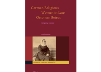 German Religious Women in Late Ottoman Beirut: Competing Missions