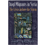 NEWTON: Iraqi Migrants in Syria: The Crisis Before the Storm