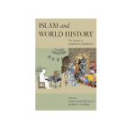 NEWTON: Islam and World History: The Ventures of Marshall Hodgson