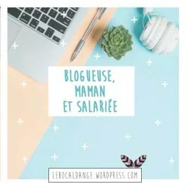 Blogueuse, maman et salariée : slowpreneur