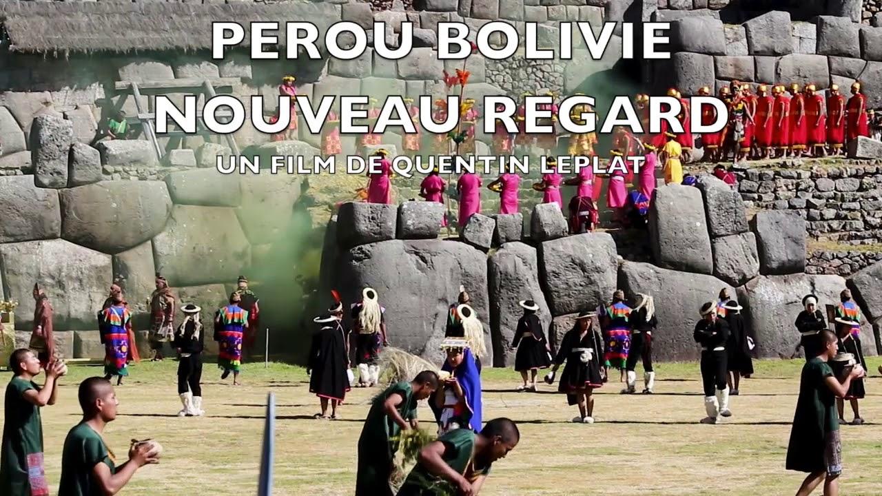 LE FILM : PÉROU BOLIVIE NOUVEAU REGARD