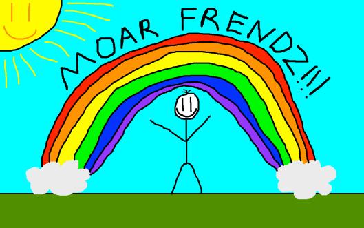 Moar Frendz!