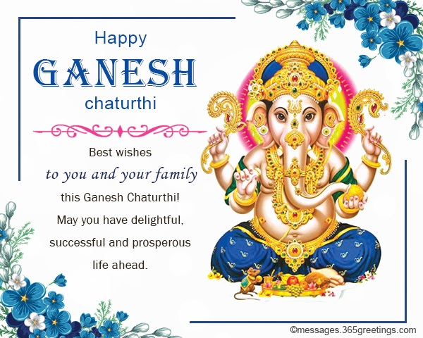 You Can Use These Happy Ganesh Chaturthi Wishes To Cards Email Messages Social Media Account Statuses And Ecard Feel Free Send Samples
